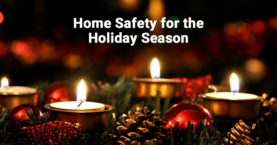 Home Safety for the Holiday Season