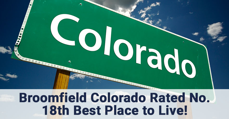 Broomfield Colorado Rated No. 18th Best Place to Live!