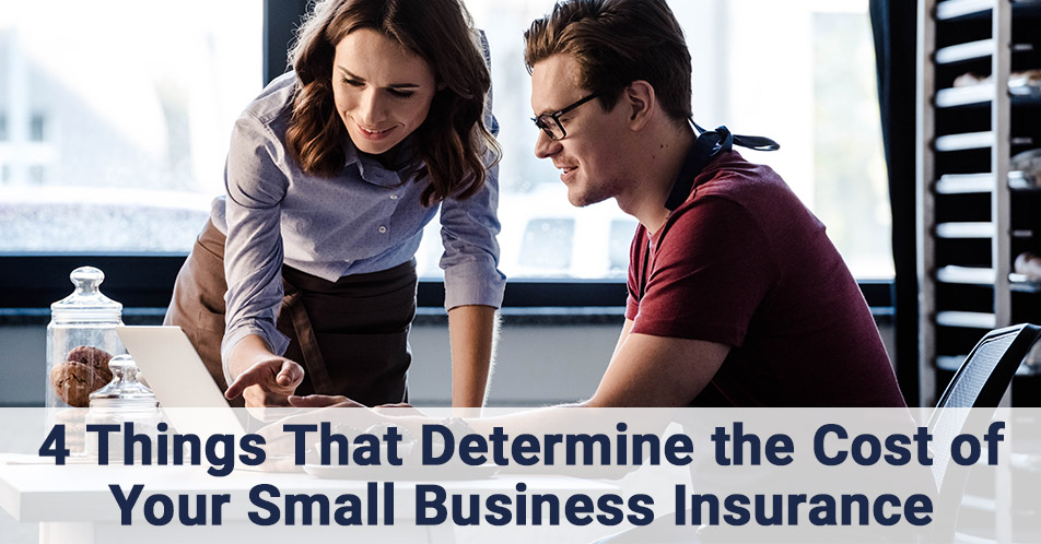 4 Things That Determine the Cost of Your Small Business Insurance