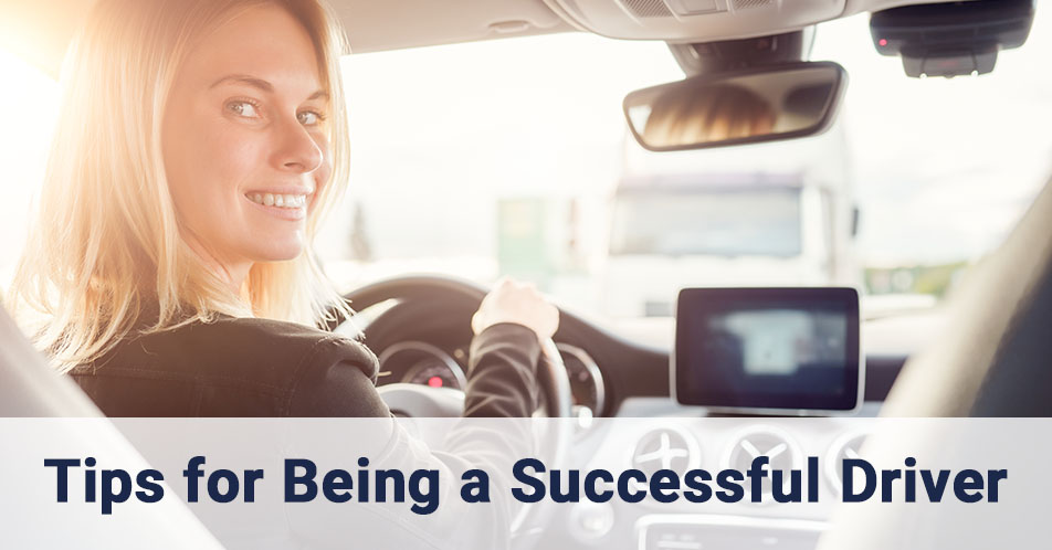 Tips for Being a Successful Driver
